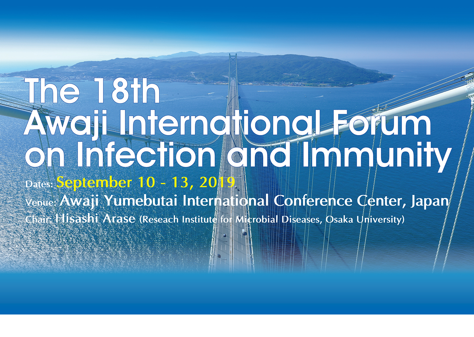 Abstract submission by 7/10】Sep 10-13 The 18th Awaji International